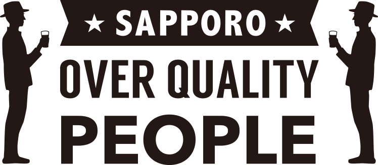 SAPPORO OVER QUALITY PEOPLE